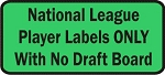 National League Player Labels Only with No Draft Board